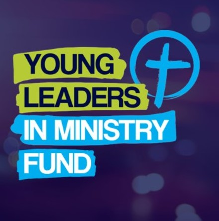 Young Leaders in Ministry Fund 2021 - Next closing date: Monday, 25th January 2021