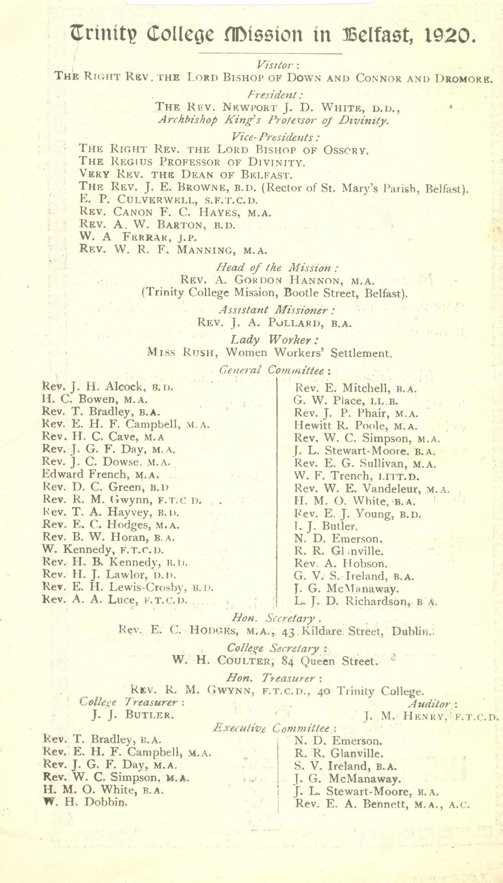 Officers and committee of the Mission, as published in Trinity College Mission in Belfast, 1920: A Short Story of its Origin, its Growth, its Prospects (Dublin, 1920)