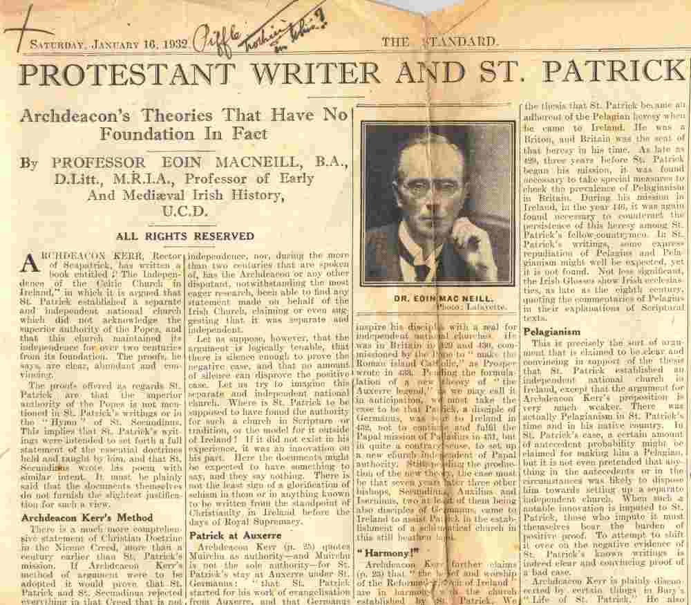 Prof. Eoin MacNeill's critical review of Kerr's Independence of the Irish Church, as published in the Standard newspaper under the heading 'Protestant Writer and St Patrick', to which Kerr has annotated his dismissive remarks, 16 January 1932, RCB Library MS 813/5/2.
