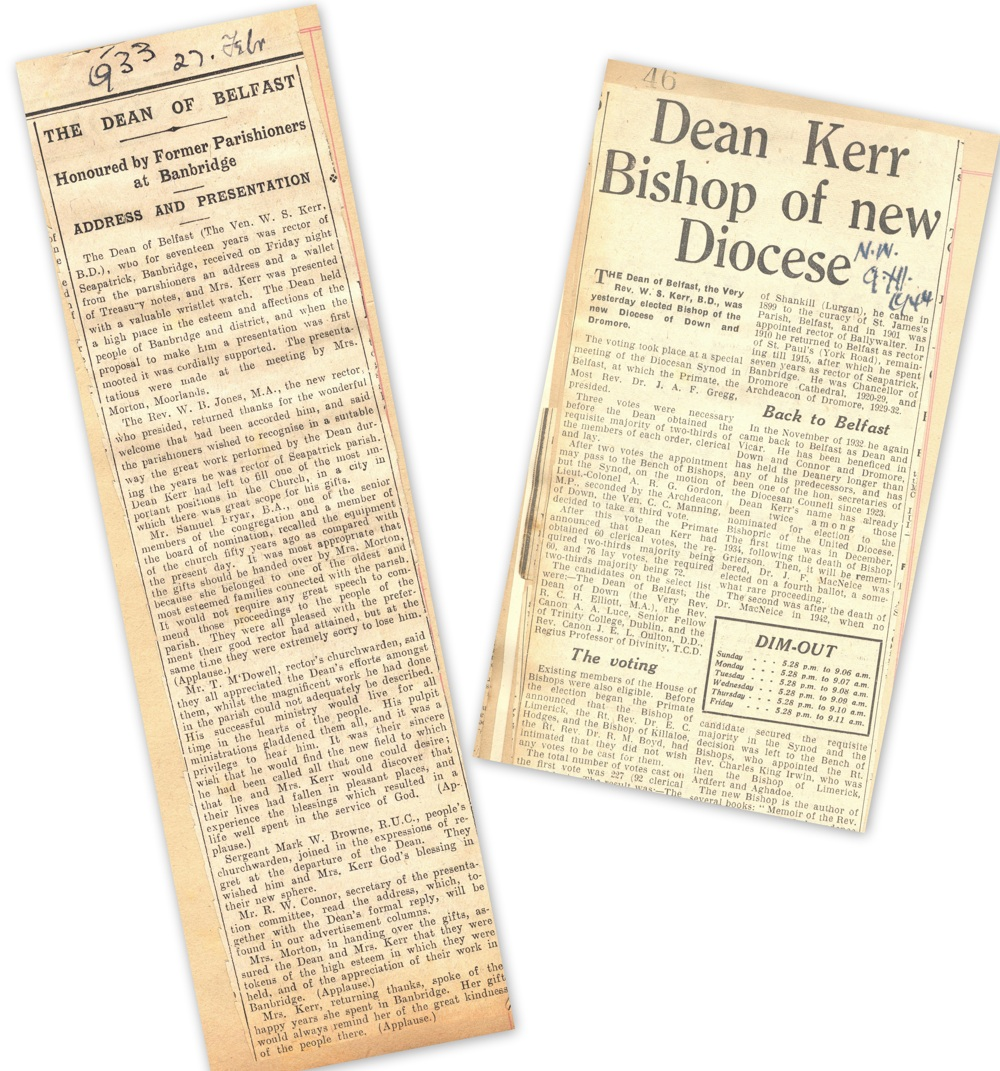 Various press cuttings concerning Kerr's appointment as bishop of Down and Dromore, 1944-45, from his personal scrapbook of cuttings, RCB Library MS 813/7/5.