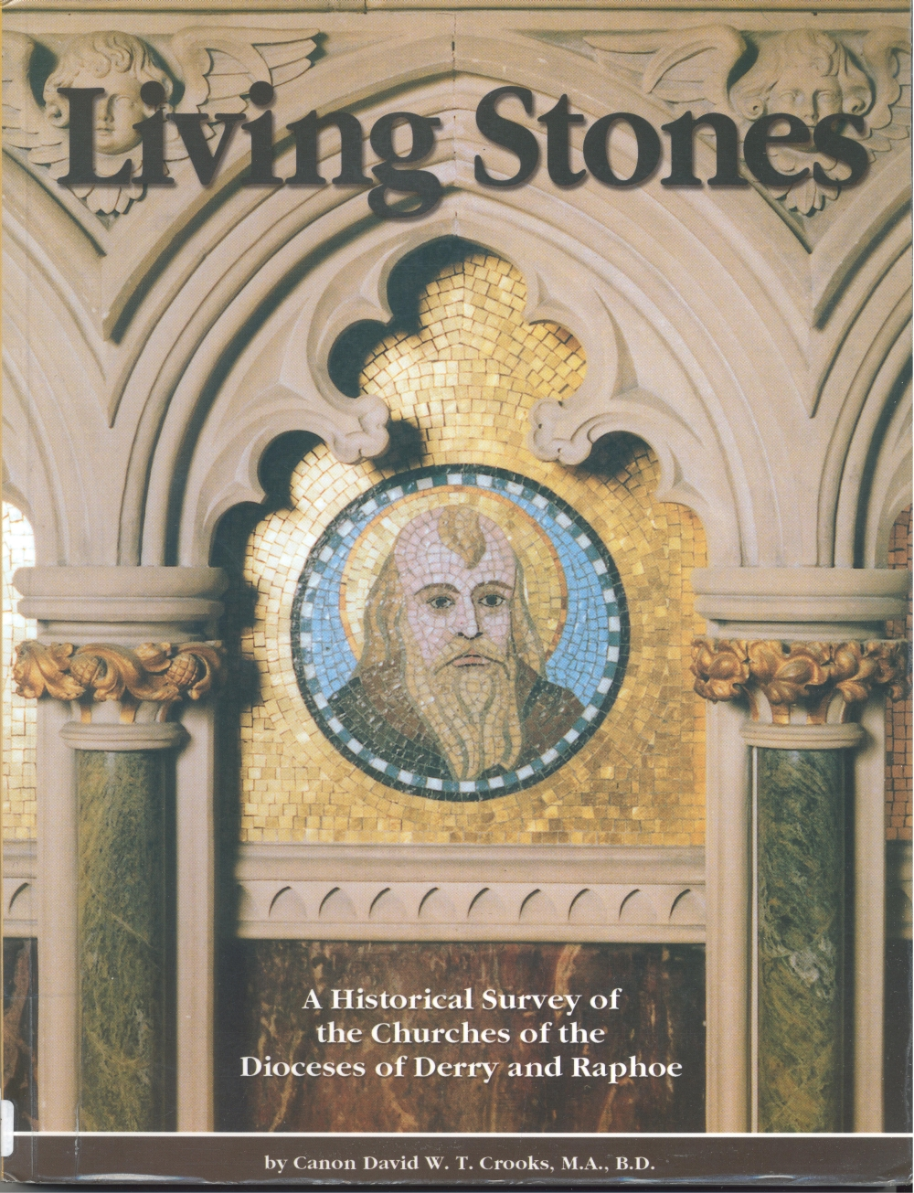 Diocesan historical survey Living Stones (2001) cover, by Canon David Crooks
