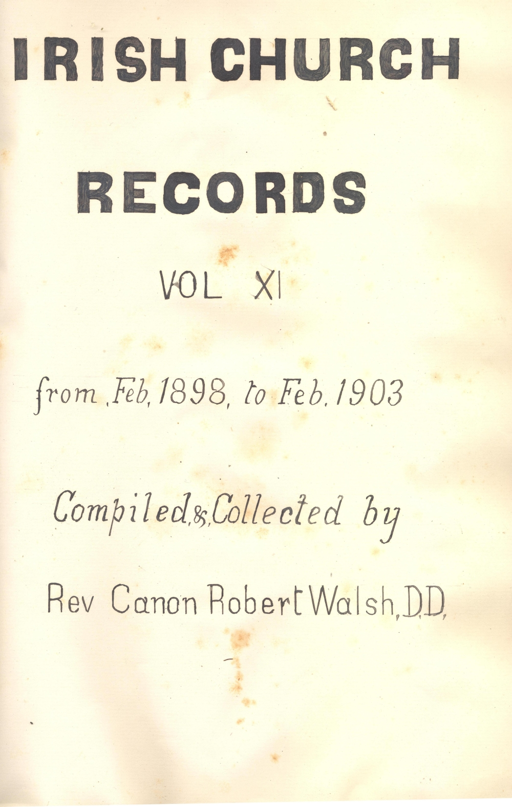 Example of title page of a later volume in the series, which is entitled by Walsh simply 'Irish Church Records', RCB Library MS 297/8.
