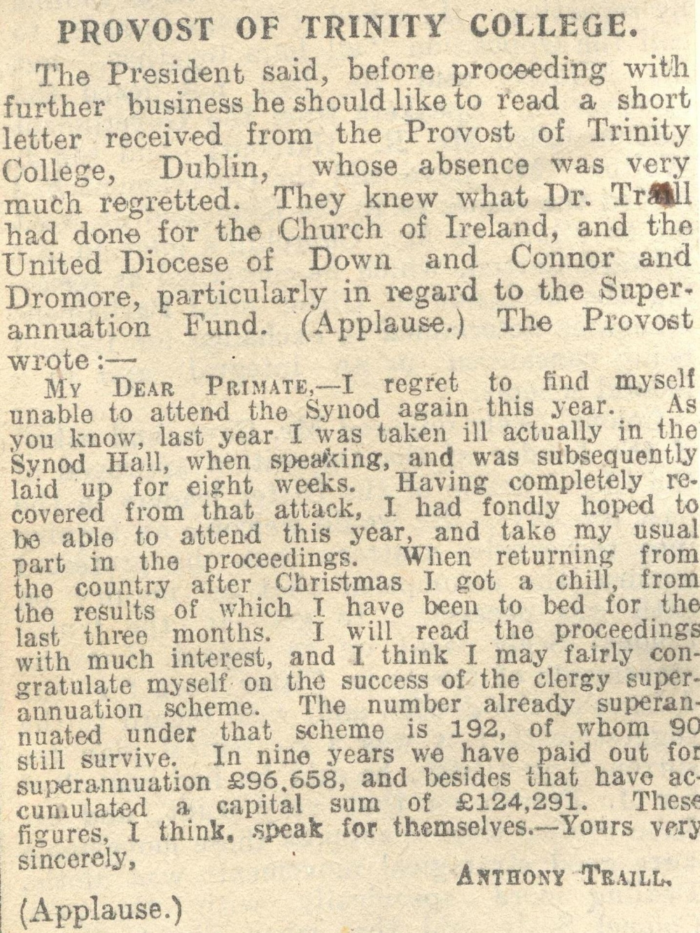 Letter of good wishes received from the Provost of Trinity College Dublin, reproduced in full in which he reports on his recovery from serious illness and also commending the success of the clergy superannuation scheme, RCB Library MS 297/17.