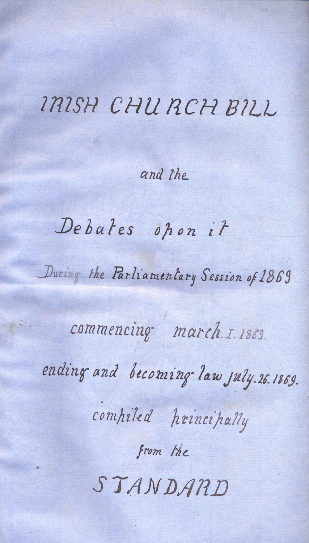 Title page of the first volume of cuttings complied by the Revd Robert Walsh, c. 1870 covering the Irish Church Bill debates of 1869, and its subsequent enactment disestablishing the Church of Ireland, RCB Library MS 297/1.