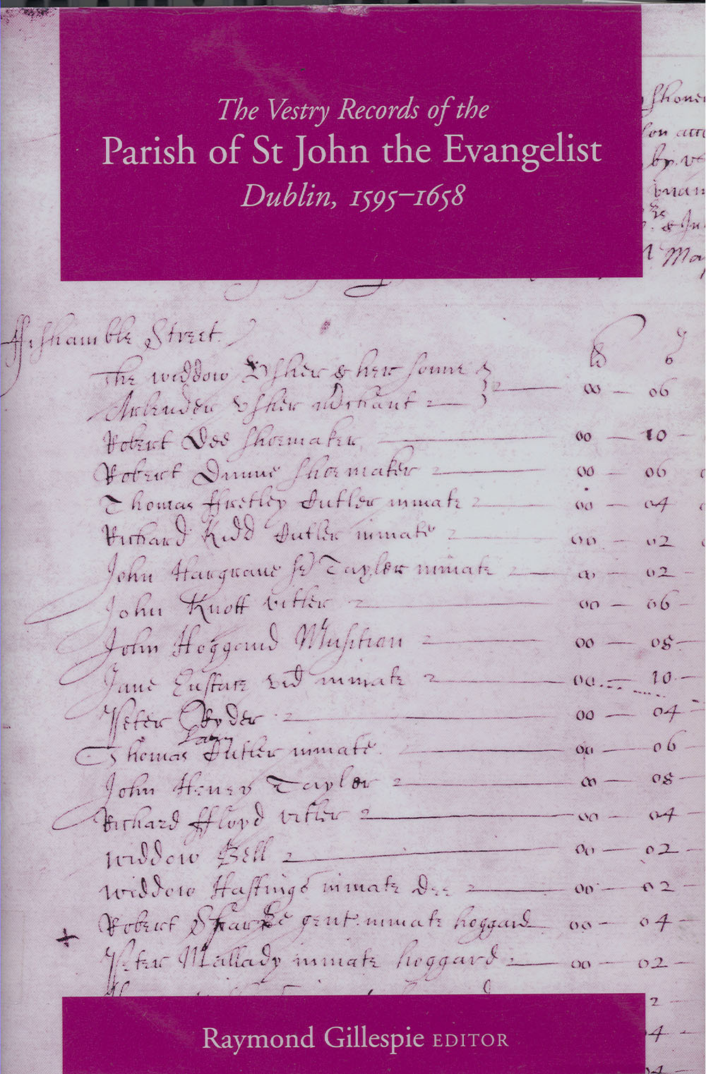 Vestry records of the parish of St John the Evangelist, Dublin, 1595-1658