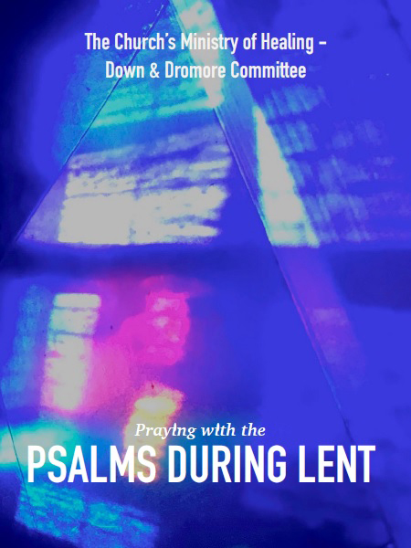 Praying with the Psalms during Lent - Church of Ireland - A